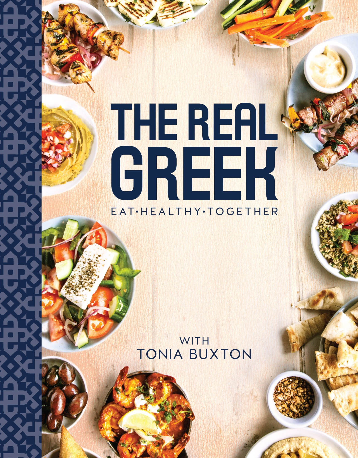 The Real Greek Cookbook with Tonia Buxton